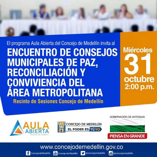Encuentro de Concejos Municipales de Paz, Reconciliación y Convivencia del Área Metropolitana.